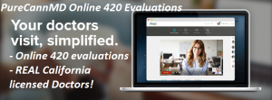ONLINE 420 EVALUATIONS HAWTHORNE CALIFORNIA